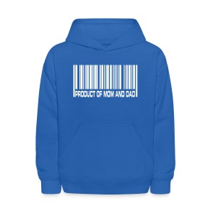 Product of Mom and Dad Sweatshirt - Kids' Hoodie