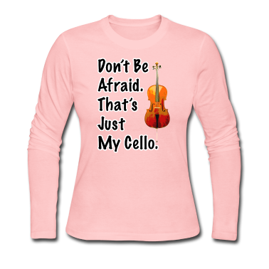 That's Just My Cello Women's Long Sleeve T-Shirt