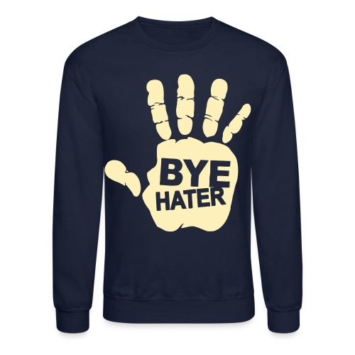 Bye Bxtch! - Crewneck Sweatshirt