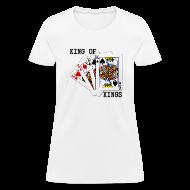 Women's T-Shirts ~ Women's T-Shirt ~ The King of Kings - Women's
