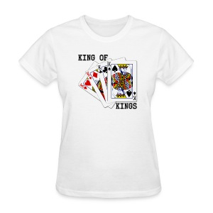 The King of Kings - Women's - Women's T-Shirt