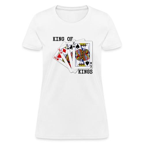 The King of Kings - Women's - Women's T-Shirt