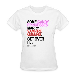 Some Princesses Marry Queens Women's White - Women's T-Shirt