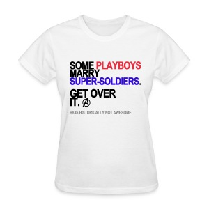Some Playboys Marry Super-Soldiers Women's White - Women's T-Shirt