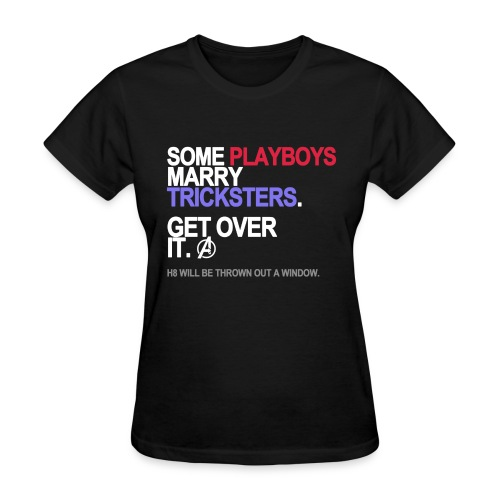 Some Playboys Marry Tricksters Women's - Women's T-Shirt