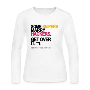Some Snipers Marry Hackers Long Sleeve White - Women's Long Sleeve Jersey T-Shirt