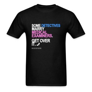 Some Detectives Marry Medical Examiners Men's - Men's T-Shirt