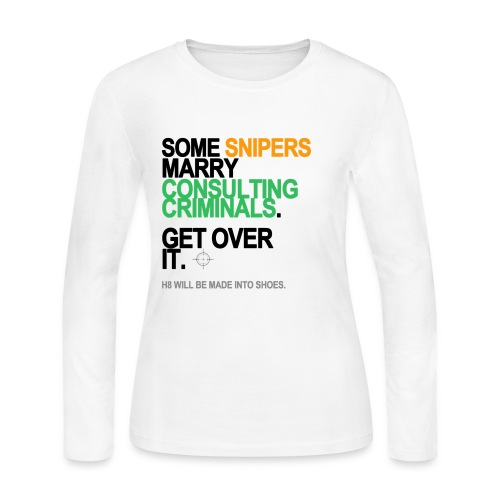 Some Snipers Marry Consulting Criminals Long Sleeve White - Women's Long Sleeve Jersey T-Shirt
