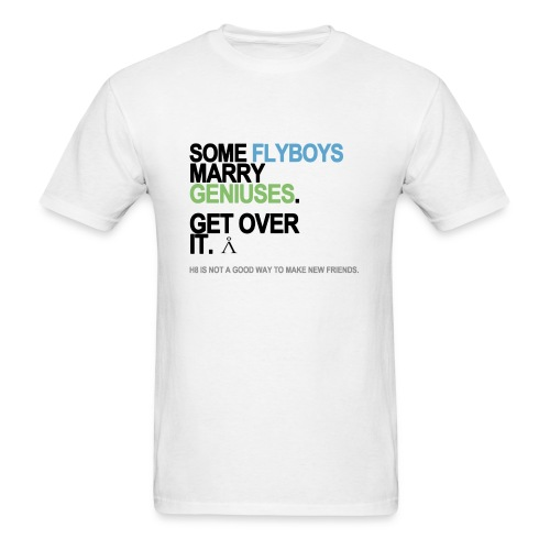 Some Flyboys Marry Geniuses Men's White - Men's T-Shirt