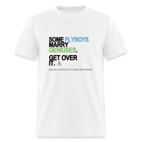 Some Flyboys Marry Geniuses Men's White - Men's T-Shirt