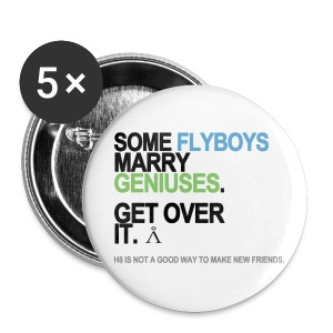 Some Flyboys Marry Geniuses Buttons - Small Buttons