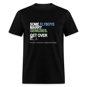 Some Flyboys Marry Geniuses Men's - Men's T-Shirt