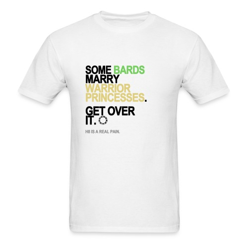 Some Bards Marry Warrior Princesses Men's White - Men's T-Shirt