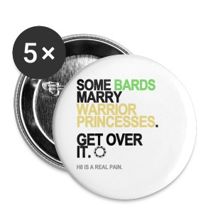 Some Bards Marry Warrior Princesses Buttons - Small Buttons