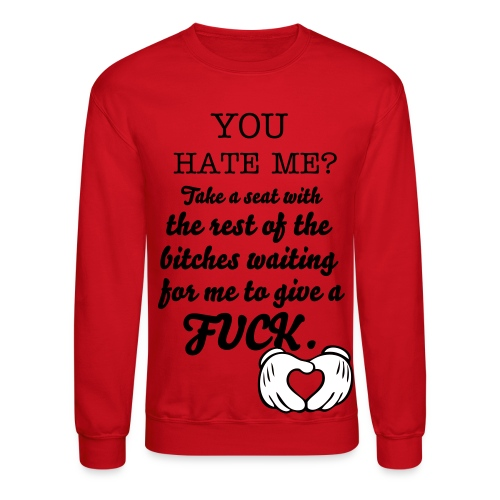 love or hate - Crewneck Sweatshirt