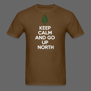 Keep Calm And Go Up North - Men's T-Shirt