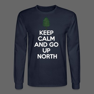 Keep Calm And Go Up North - Men's Long Sleeve T-Shirt
