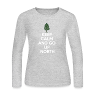 Long Sleeve Shirts ~ Women's Long Sleeve Jersey T-Shirt ~ Keep Calm And Go Up North