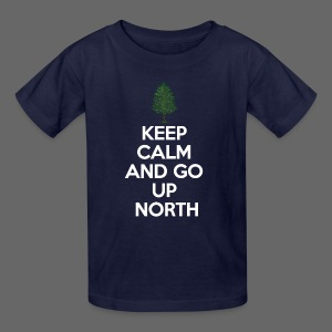 Keep Calm And Go Up North - Kids' T-Shirt