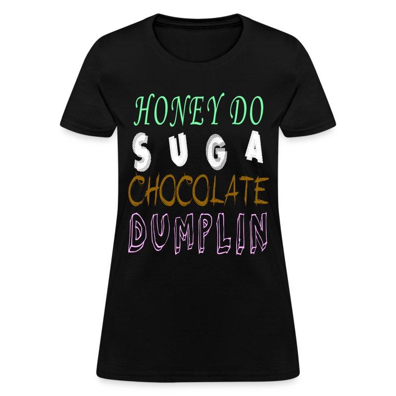Sumthin Sumthin - Women's T-Shirt