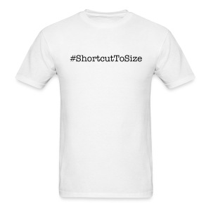 Men's Shortcut to Size - Men's T-Shirt