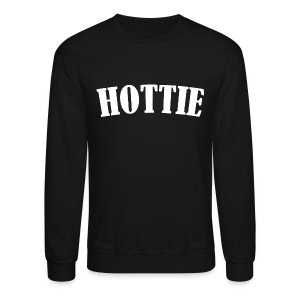 Hottie Crewneck Sweatshirt - Crewneck Sweatshirt