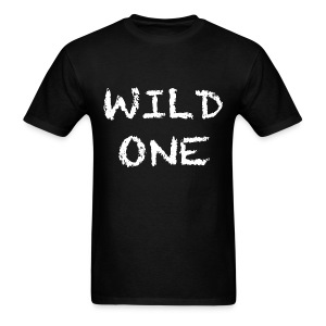 Wild One T Shirt - Men's T-Shirt