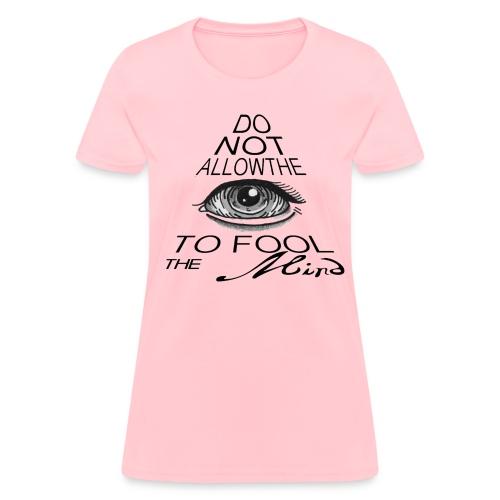 Fooled - Women's T-Shirt