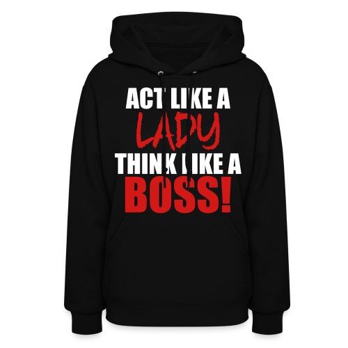 Think like a BOSS hoodie - Women's Hoodie