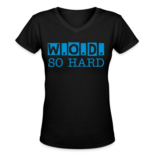 CMK Hot WOD So Hard Spage - Women's V-Neck T-Shirt