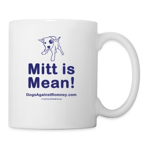 Official Dogs Against Romney Mitt is Mean Coffee Mug - Coffee/Tea Mug