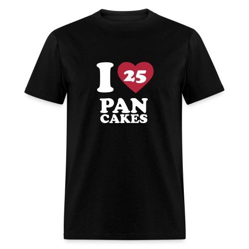 I Love Pancakes!- SALE - Men's T-Shirt