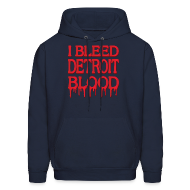 Hoodies ~ Men's Hoodie ~ I Bleed Detroit Blood