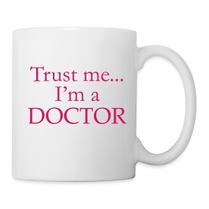 Trust Me Coffee Mug - Coffee/Tea Mug
