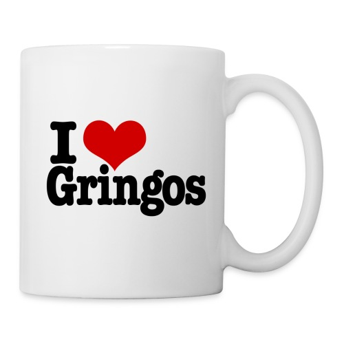 I love gringos - Coffee/Tea Mug