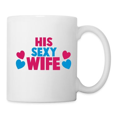 HIS SEXY WIFE  Gift