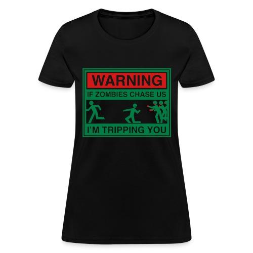 Warning Zombie - Women's T-Shirt