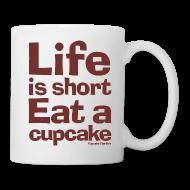 Mugs & Drinkware ~ Coffee/Tea Mug ~ Life is Short... Coffee Mug