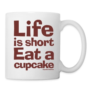 Life is Short... Coffee Mug - Coffee/Tea Mug