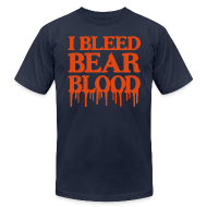 T-Shirts ~ Men's T-Shirt by American Apparel ~ I Bleed Bear Blood