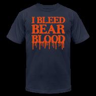 T-Shirts ~ Men's T-Shirt by American Apparel ~ I Bleed Bear Blood