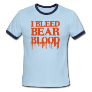 T-Shirts ~ Men's Ringer T-Shirt ~ I Bleed Bear Blood