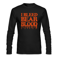 Long Sleeve Shirts ~ Men's Long Sleeve T-Shirt by American Apparel ~ I Bleed Bear Blood