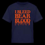Kids' Shirts ~ Kids' T-Shirt ~ I Bleed Bear Blood