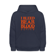 Sweatshirts ~ Kids' Hoodie ~ I Bleed Bear Blood