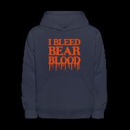 Sweatshirts ~ Kids' Hoodie ~ I Bleed Bear Blood