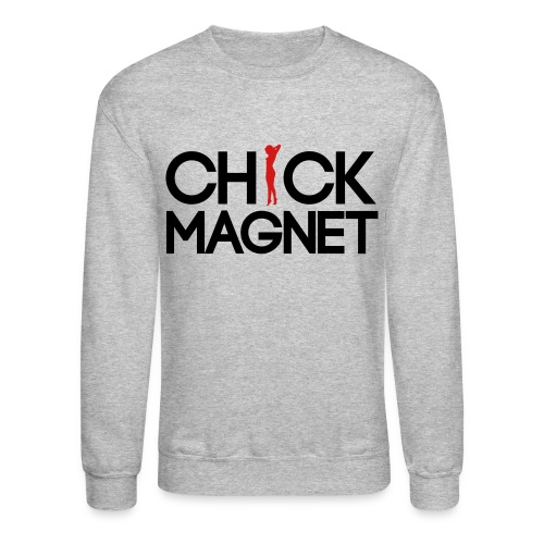 Chick Magnet Long Sleeve Shirts - Crewneck Sweatshirt