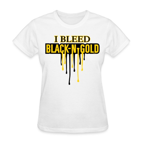 I Bleed Black and Gold - Women's T-Shirt