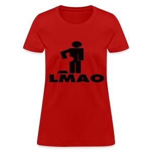 LMAO - Women's T-Shirt