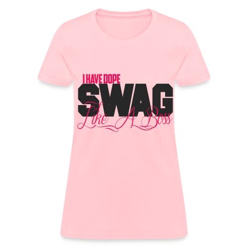 Swag Like A Boss - Women's T-Shirt